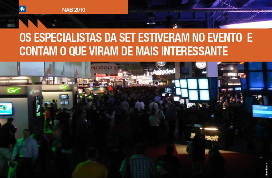 NAB 2010 - A SET faz a cobertura do evento mundial mais