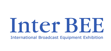 International Broadcast Equipment Exhibition – Inter BEE [from Japan]